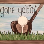 Gone Golfin'