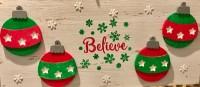 Believe Ornaments